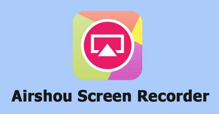 ứng dụng ghi lại màn hình AirShou