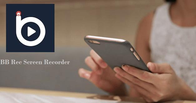 App quay màn hình iPhone BB Rec